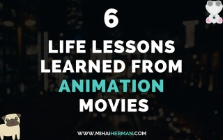 6 Life Lessons Learned From Animation Movies