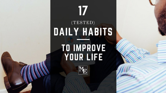Daily-Success-Habits-17-Tested-Ways-To-Improve-Your-Life-2