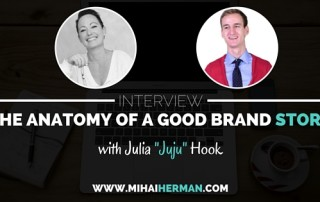 The Anatomy of a Good Brand Story - Interview with Julia Juju Hook