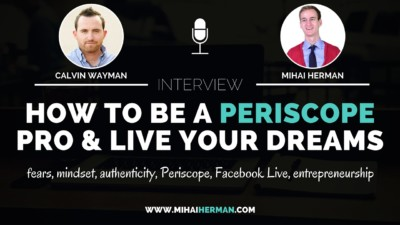 How to Become a Periscope PRO with Calvin Wayman