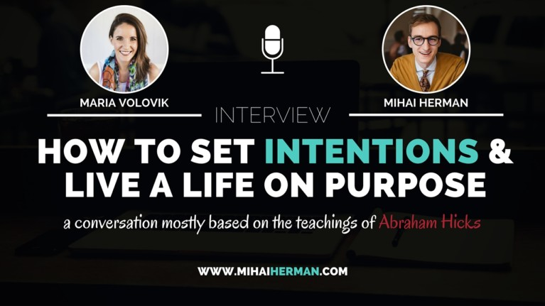 How to set intentions and live a life on purpose with Maria Volovik