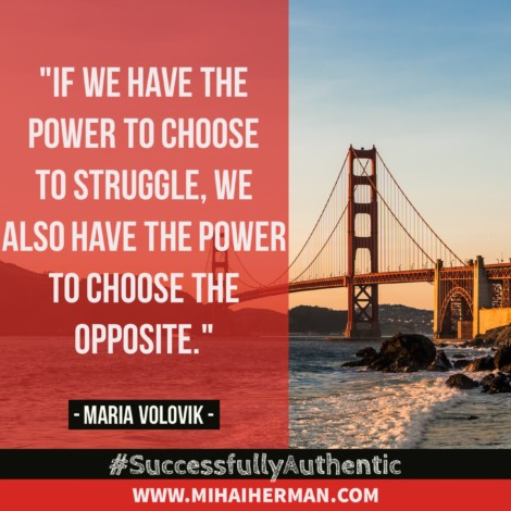Quote on Struggle by Maria Volovik www.mihaiherman.com