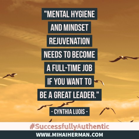 Quote on how to be a great leader by Cynthia Luois www.mihaiherman.com