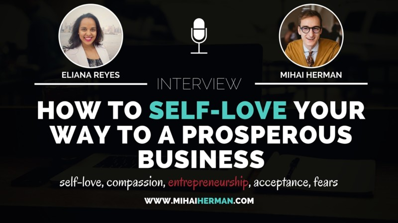 How to self-love your way to a prosperous business with Eliana Reyes 2