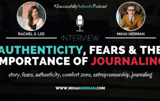 Authenticity, Fears & The Importance of Journaling with Rachel S Lee