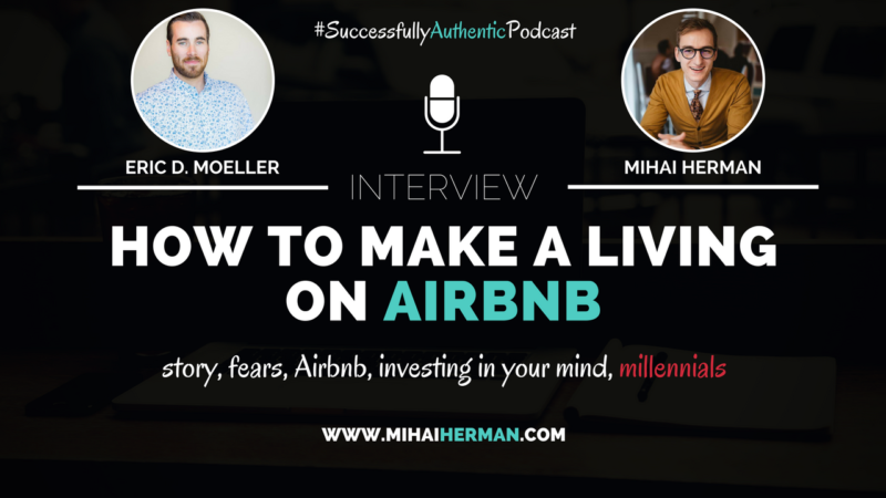 How to make a living on Airbnb with Eric D Moeller