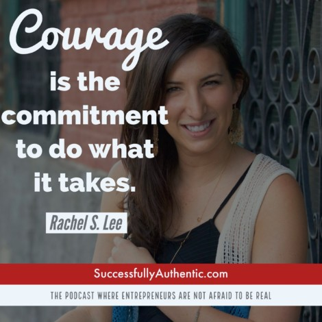 Quote on Courage 2 by Rachel S Lee