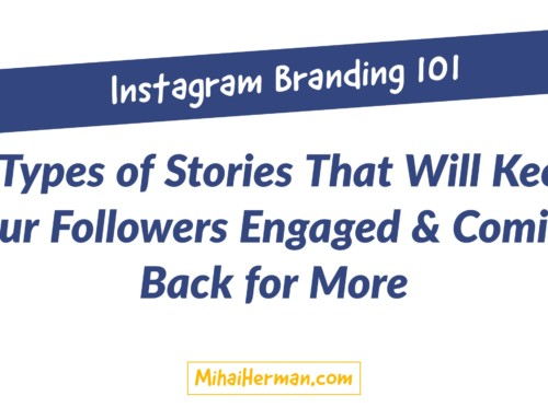 Instagram Stories 101: 5 Types of Content That Will Make Your Brand Stick